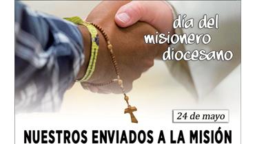 Este domingo 24 de mayo día del misionero diocesano