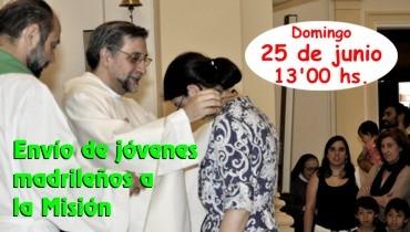 ENVÍO DE JÓVENES MADRILEÑOS A LA MISIÓN