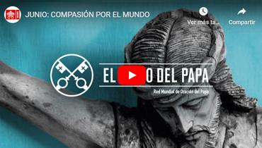Intención misionera del Papa Francisco para el mes de JUNIO