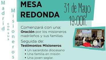 Mesa redonda - Madrid con sus Misioneros